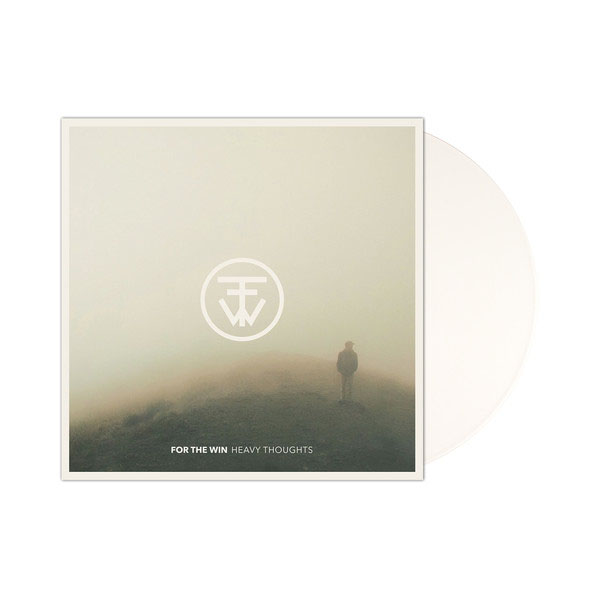 For The Win- Heavy Thoughts LP (White Vinyl)