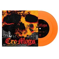 "Cro Mags- Don't Give In 7"" (Orange Vinyl- Each Copy #'d /600)"