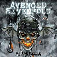 """Avenged Sevenfold- Black Reign 10"""""""