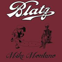 Blatz- Mike Montano LP (Color Vinyl)