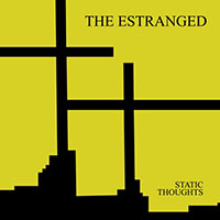 Estranged- Static Thoughts LP