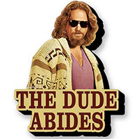 Big Lebowski- The Dude Abides chunky magnet