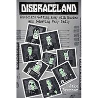 Disgraceland (Hardback Book by Jake Brennan)