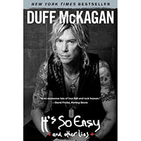 It's So Easy *And Other Lies* (Book by Duff McKagen)
