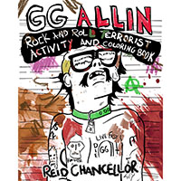 GG Allin- Rock N Roll Terrorist Adult Activity And Coloring Book