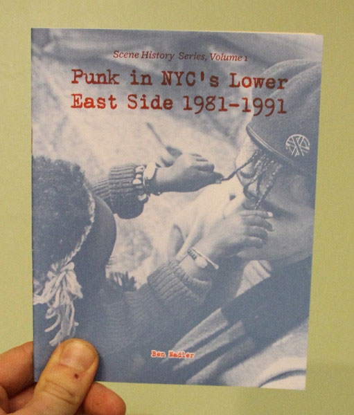 Punk In NYC's Lower East Side (Book by Ben Nadler)