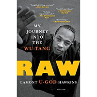 Raw, My Journey Into The Wu-Tang (Book by Lamont Hawkins)