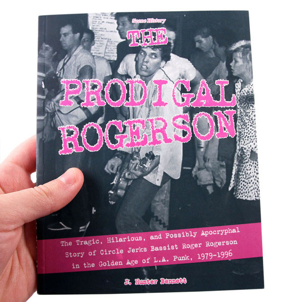 The Prodigal Rogerson (Circle Jerks) (Book)
