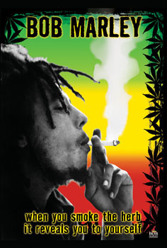 Bob Marley- When You Smoke The Herb... Poster