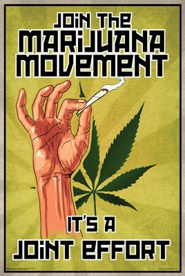 Join The Marijuana Movement poster