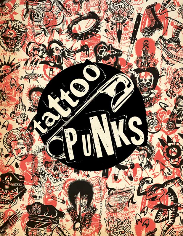 Tattoo Punks Volume One - Tattoo Art Book