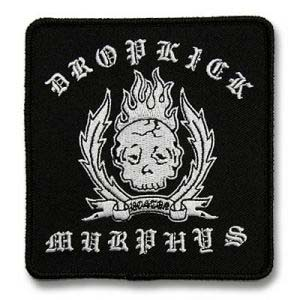 Dropkick Murphys- Do Or Die embroidered patch (ep440)
