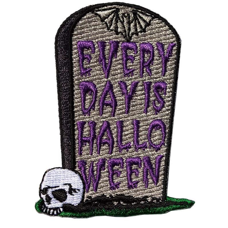 Everyday is Halloween Tombstone Embroidered Patch by Kreepsville 666 (EP724)