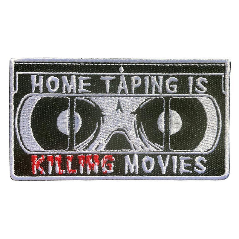 Home Taping Is Killing Movies VHS Tape Embroidered Patch by Kreepsville 666 (ep953)