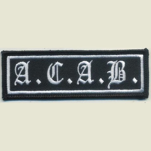 A.C.A.B. Embroidered Patch (All Cops Are Bastards) (White Letters On Black)