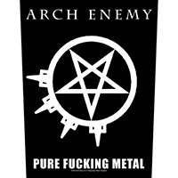 Arch Enemy- Pure Fucking Metal Sewn Edge Back Patch (bp130)