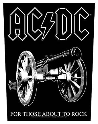 AC/DC- For Those About To Rock Sewn Edge Back Patch (bp37)