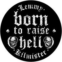 Lemmy (Motorhead)- Born To Raise Hell Sewn Edge Back Patch (bp119)