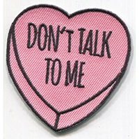 Candy Heart (Don't Talk To Me) Embroidered Patch