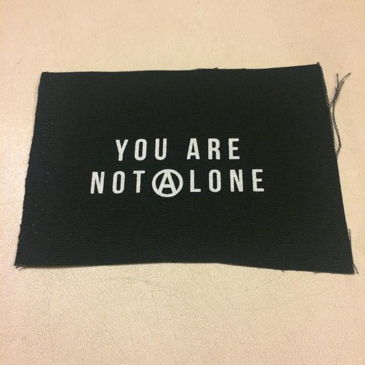 You Are Not Alone cloth patch (cp204)
