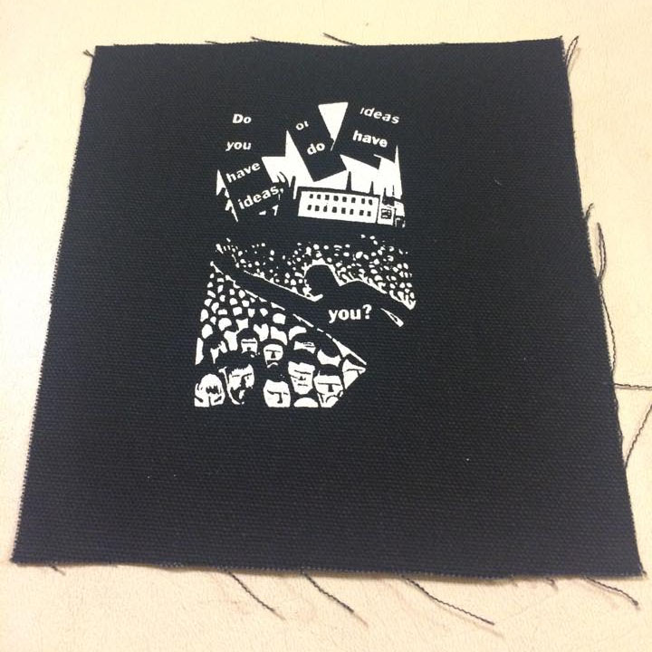 Do You Have Ideas Or Do Ideas Have You? cloth patch (cp205)