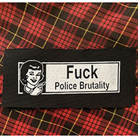 Fuck Police Brutality cloth patch (cp151)