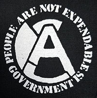 People Are Not Expendable, Government Is cloth patch (cp112)