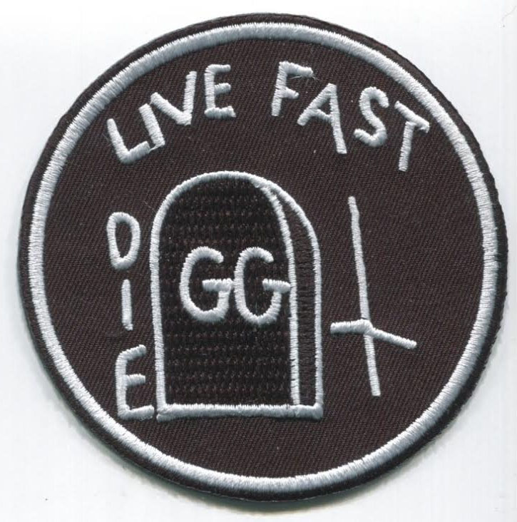Live Fast Die (GG Allin) embroidered patch