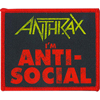 Anthrax- I'm Anti Social embroidered patch (ep1001)