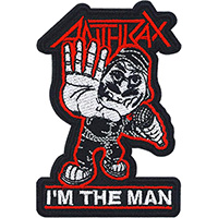 Anthrax- I'm The Man embroidered patch (ep1002)