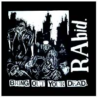 Rabid- Bring Out Your Dead back patch (bp197) (Sale price!)