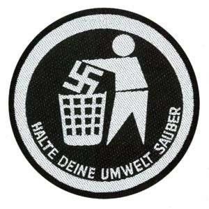 Anti Nazi- Halte Deine Umwelt Sauber Woven Patch (ep503)