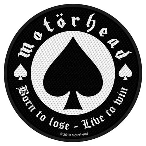 Motorhead- Born To Lose Live To Win Woven Patch (ep529)