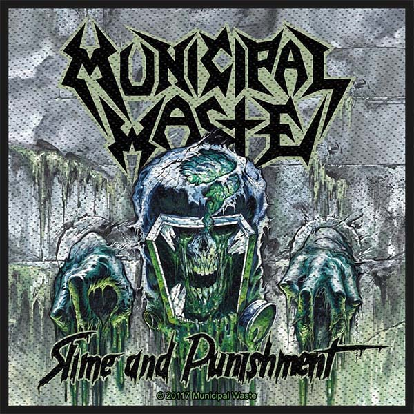 Municipal Waste- Slime And Punishment Woven Patch (ep505) (Import)
