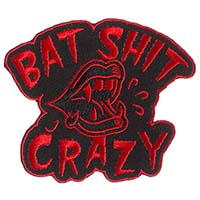 Bat Shit Crazy Embroidered Patch by Sourpuss (ep213)