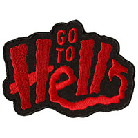 Go To Hell Embroidered Patch by Sourpuss  (ep936)