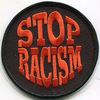 Stop Racism Embroidered Patch