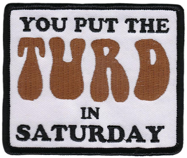 Turd Embroidered Patch by Thrillhaus (EP730)