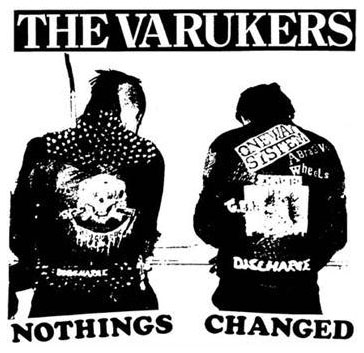 Varukers- Nothings Changed cloth patch (cp249)