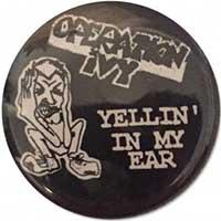 Operation Ivy- Yellin' In My Ear pin (pinX46)