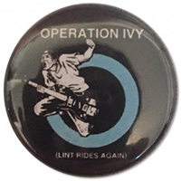 Operation Ivy- Lint Rides Again pin (pinX319)