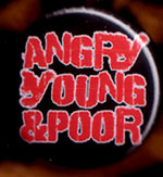 Angry Young And Poor- Logo pin (pinZ14)