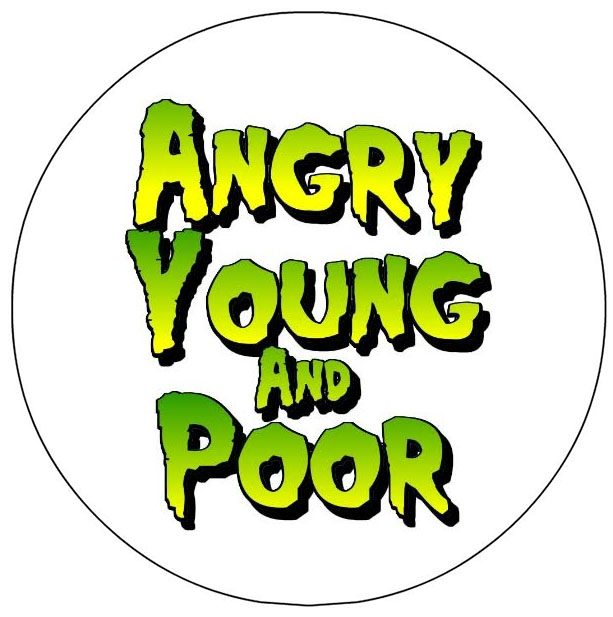 Angry Young And Poor-  Logo pin (pinZ12)