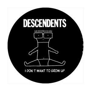 Descendents- I Don't Want To Grow Up pin (pinX349)
