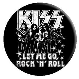 Kiss- Let Me Go Rock N Roll pin (pinX451)