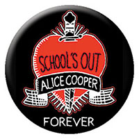 Alice Cooper- School's Out Forever pin (pinX308)