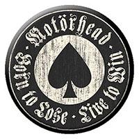 Motorhead- Born To Lose Live To Win pin (pinX28)
