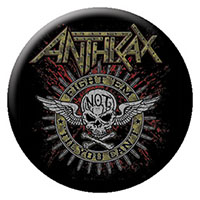 Anthrax- Fight 'Em 'Til You Can't pin (pinX250)