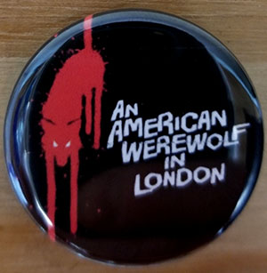 American Werewolf In London pin (pin-C27)