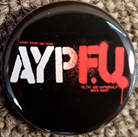 Angry Young And Poor- AYPFU pin (pin-C59)